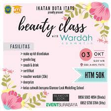 Wardah Okt event surabaya on class modelling class brsm