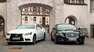 jaguar xf o lexus is lexus ls600h vs jaguar xjl youtube