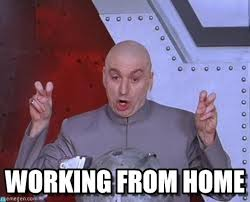 Working From Home Meme - working from home laser meme on memegen