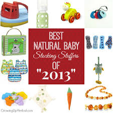 Good Stocking Stuffers The Best Natural Baby Stocking Stuffers Of 2013 Growing Up Herbal