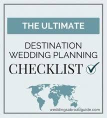 destination wedding planners best 25 destination wedding checklist ideas on