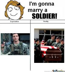 Army Girlfriend Memes - i m gonna marry a soldier by mustapan meme center