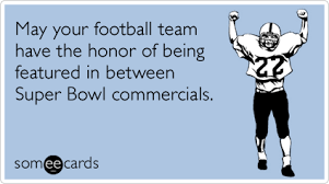 Super Bowl Sunday Meme - funny super bowl memes ecards someecards