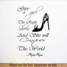 marilyn monroe give girls right shoes wall quote stickers vinyl marilyn monroe give girls right shoes wall quote stickers vinyl decal home decor