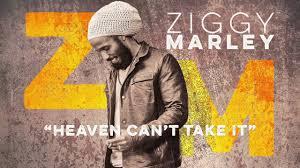 ziggy marley heaven can t take it w stephen marley ziggy