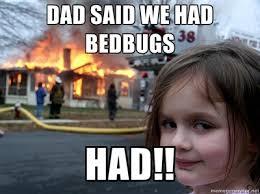 Bed Bug Meme - fml bed bugs archive snowandmud com