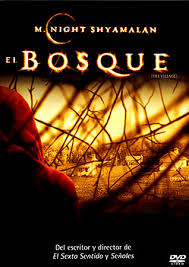 El Bosque (The Village)