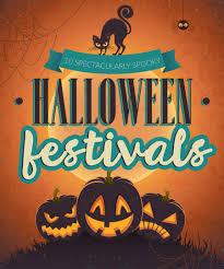 10 spectacularly spooky halloween festivals sickholiday com