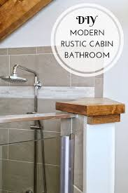 Rustic Cabin Bathroom - hood creek log cabin diy modern rustic cabin bathroom renovation