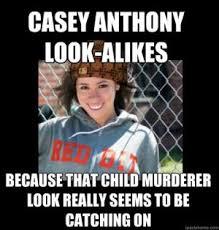 casey anthony meme kappit