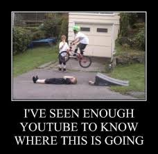 Bike Crash Meme - ive seen enough youtube to know where this is going imghumour