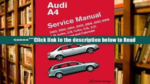 read audi a4 service manual 2002 2003 2004 2005 2006 2007
