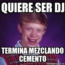 Meme Dj - memes dj los mejores memes de djs actual dj