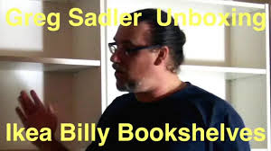 greg sadler unboxing ikea billy bookshelves youtube