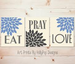 Bedroom Wall Art Sets Kitchen Wall Decor Eat Pray Love Art Prints Blue Gray Kitchen