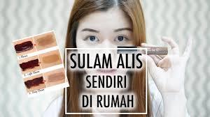 membuat alis dengan henna sulam alis sendiri di rumah indonesia youtube