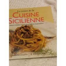 cuisine sicilienne trésors de la cuisine sicilienne saveurs méditerrannéennes d hier