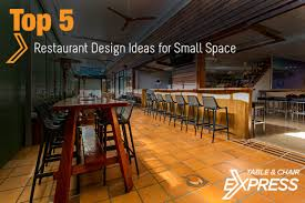 top 5 restaurant design ideas for small space u2013 table u0026 chair express