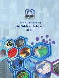 code of practice for fire safety in building 2011 fire safety