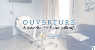 notre chambre ouverture de notre chambre de soins palliatifs aube nouvelle