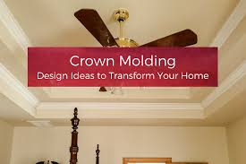 Wall Molding Crown Molding Design Ideas To Transform Your Home Your Wild Home