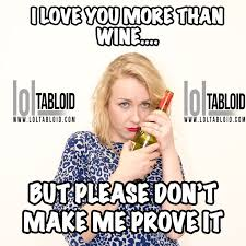 I Love You More Meme - 11 best alcohol memes images on pinterest alcohol memes drugs