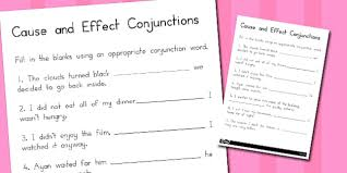 cause and effect conjunctions worksheet australia connectives