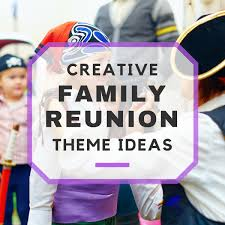 with family reunion themes