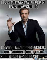 House Meme - what are the funniest house m d meme images quora