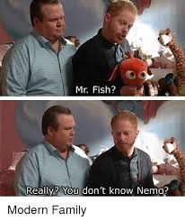 Modern Family Memes - mr fish really you don t know nemo modern family family meme