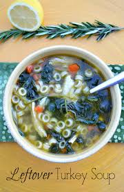 thanksgiving everyday soup leftover turkey soup recipe with lemon u0026 pasta