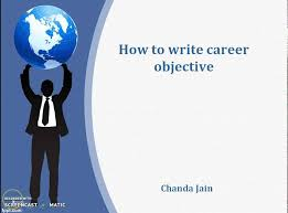 how to write career objective youtube