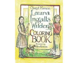 laura ingalls wilder coloring book u2014 ingalls homestead