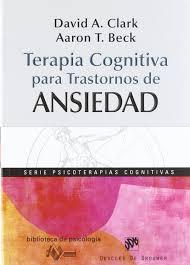 terapia cognitiva para trastornos de ansiedad biblioteca de