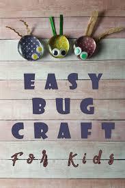 easy bug craft for kids mom u0027s blog