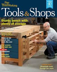 Woodworking Magazine Reviews by 251 U2013tools U0026 Shops 2016 Finewoodworking
