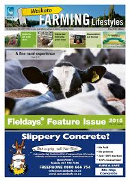 waikato farming lifestyles may 2015 by northsouth multi media ltd