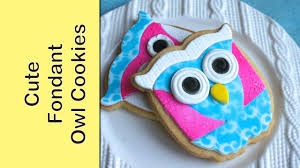 how to make owl cookies decorated in fondant easy fondant