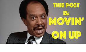 Movin On Up Meme - 25 best memes about movin on up movin on up memes