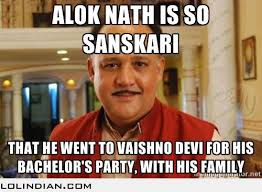 Stag Party Meme - guess what alok nath did for his bachelor party lol indian