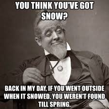 Funny Snow Meme - you think you ve got snow harley davidson internet meme meme