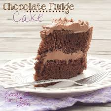 chocolate fudge cake foods of our lives