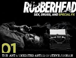 rubberhead drugs and special fx vol 1 steve johnson