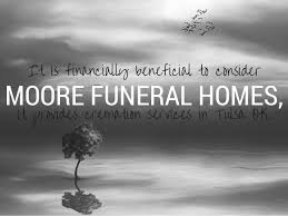 tulsa funeral homes cremation options tulsa ok their reasons for not choosin
