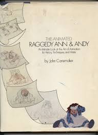the animated raggedy ann and andy an intimate look at the art of