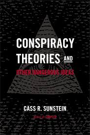 Flag On The Moon Conspiracy Conspiracy Theories U0026 Other Dangerous Ideas Amazon Co Uk Cass R