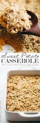 sweet potato casseroles recipes for thanksgiving sweet potato casserole with crunchy brown sugar topping recipe
