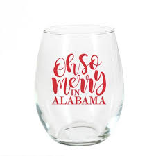 oh so merry in alabama stemless wine glass