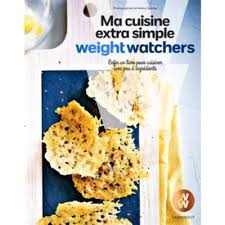 Ma cuisine extra simple Weight Watchers broché Collectif Achat