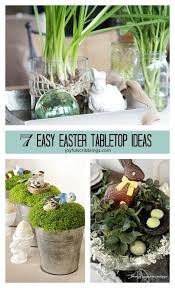 easter tabletop 7 easy easter tabletop ideas tabletop easter and easy